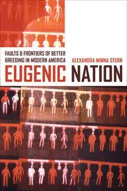 Estados Unidos: Una nación eugenésica, según Stern